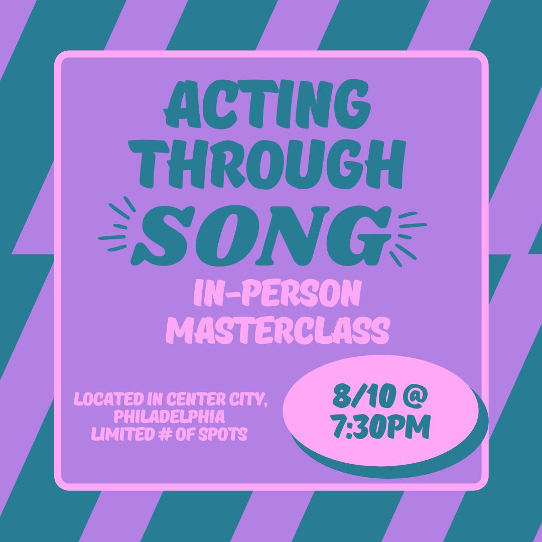 Acting Through Song Insta Post